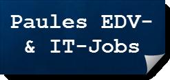 Paules EDV- und IT-Jobs